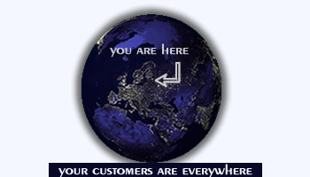 Earth, your customers are everywhere